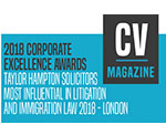 CV Magazine 2018 Corporate Excellence Awards - Taylor Hampton Solicitors - Most Influential in Litigation and Immigration Law